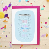 Inspirational Rain Cloud Quote Greeting Card