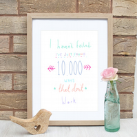 A4 Inspirational 10,000 Ways Quote Print