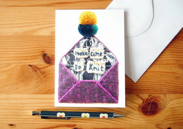 Greeting Card - Make Time to Knit - Textile-Art Envelope - Digitally Printed