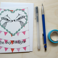 'Be my Badger' Digitally printed A6 card