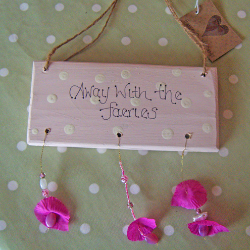 Away With The Faeries Wooden Sign