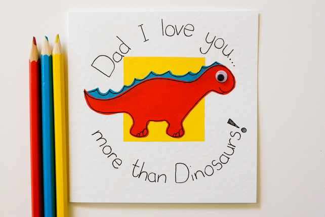 Greeting Card - I love you more than Dinosaurs Father's Day -Dad's Birthday Card