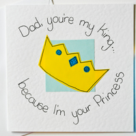 Handmade greeting card, Dad you're my King... Birthday Card, Fathers Day Card