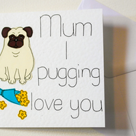 Greeting Card for Mum, Mum birthday card, Mothering Sunday card, Pug card