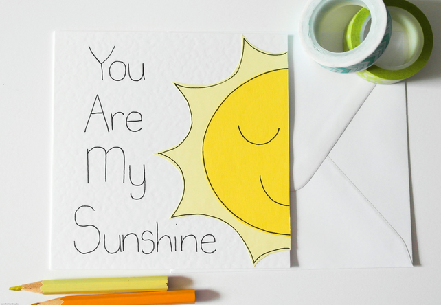 You Are My Sunshine handmade greeting card, Best friends card, Birthday card