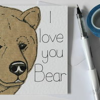 Funny Valentine's card, Birthday or anniversary card-I love you bear-Funny pun