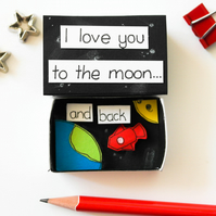 I love you to the moon and back, Valentines matchbox gift, Love Anniversary card