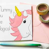 Mummy you are Magical unicorn card, Mother's day card, Birthday card for Mummy