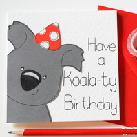 Koala Birthday Card, Have a Koala-ty Birthday card