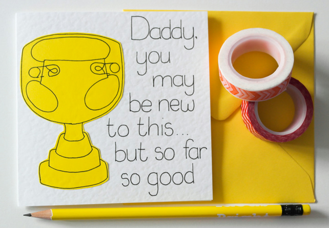 Greeting Card - First Fathers  Day Card - Birthday Card - New Daddy card