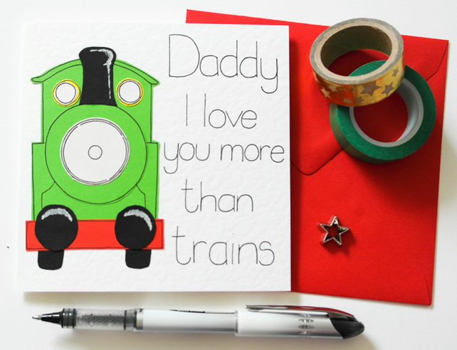 Daddy I love you more than trains birthday card, Cute Father's day card for Dad