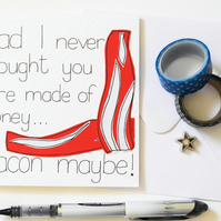 Greeting card for Dad, Bacon lover Dad birthday or Father's day handmade card