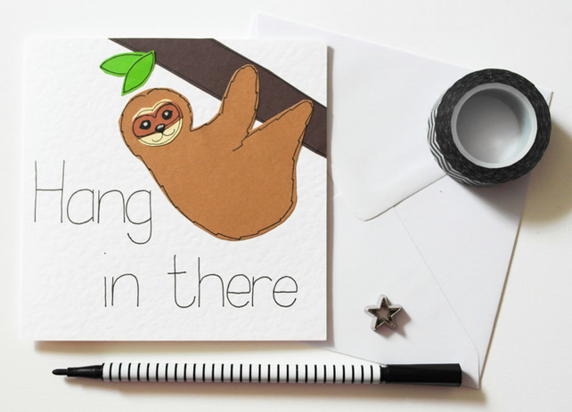 Sloth Hang in There card, Encouragement card, Motivation Card