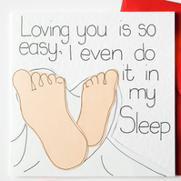 Loving you is so easy I even do it in my sleep, Valentine, Anniversary card