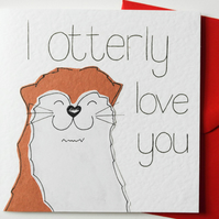 I Otterly Love You Valentine's Day Card, Otter Pun Birthday Card, Anniversary