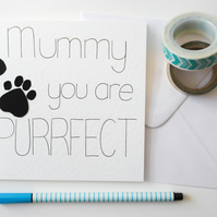 Mummy you are purrfect Mother's Day card, From the pet birthday card