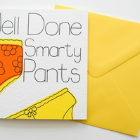 Well Done Smarty Pants Exam Congratulations Card, New Job Card for Her