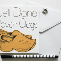 Greeting Card - Well Done Clever Clogs handmade card - Exam Congratulations