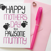 Happy Mother's Day To a Pawsome Mummy Mother's Day Card