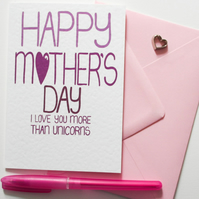 HAPPY MOTHER'S DAY I LOVE YOU MORE THAN UNICORNS Mother's Day Card