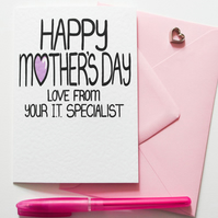 HAPPY MOTHER'S DAY FROM YOUR IT SPECIALIST Mother's Day Card, Card for Mum