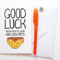 Good Luck Remember To Wear Your Lucky Pants New Job, Exam Card