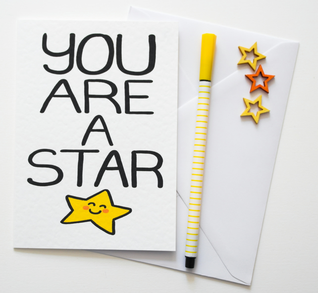 You Are A Star, Birthday, Friend, Just Because Card
