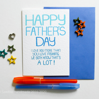 Happy Father's Day I Love You More than You Love Fishing Fathers Day Card