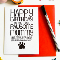 HAPPY BIRTHDAY TO THE MOST PAWSOME MUMMY Dog Lovers Birthday Card