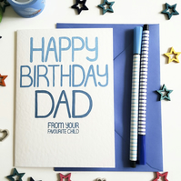 HAPPY BIRTHDAY DAD From Your Favourite Child Birthday Card