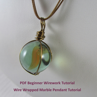 Tutorial Wire Wrapped Marble Pendant, PDF Beginner Wirework Tutorial