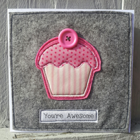 Friendship card - You're awesome - cupcake