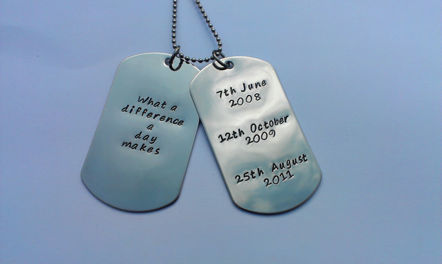Hand Stamped personalised Mens dogtag necklace 'What a difference a day makes'