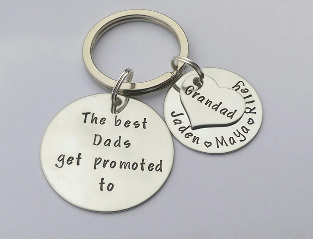 The best Dads get promoted to Grandad Grandpa handstamped personalised keyring