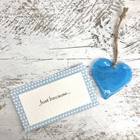 Just because... Turquoise Glass Heart with personal message