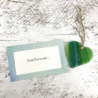 Just because... Green Glass Heart with personal message