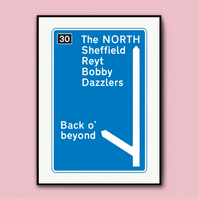 Northern Motorway Sign Sheffield Print
