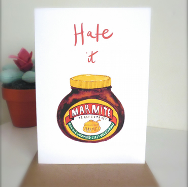 Hate it Marmite Card