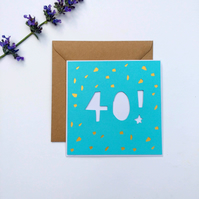 Papercut 40th Birthday Card - card with envelope