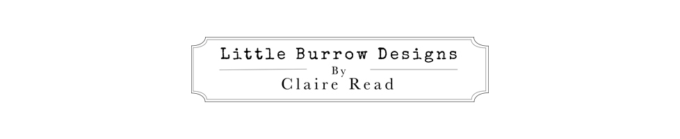 Little Burrow Designs by Claire Read