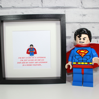 LEGO - SUPERMAN - Framed minifigure - Fathers Day - Dad - Daddy - I'm not saying