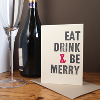 Eat Drink & Be Merry letterpress Christmas card