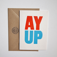 AY UP letterpress greetings card