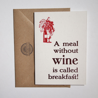 Meal Without Wine letterpress greetings card