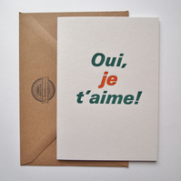 For love - Oui je t'aime - just because - letterpress card