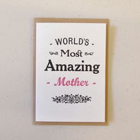 Mother's Day Birthday letterpress greetings card - World's Most Amazing Mother
