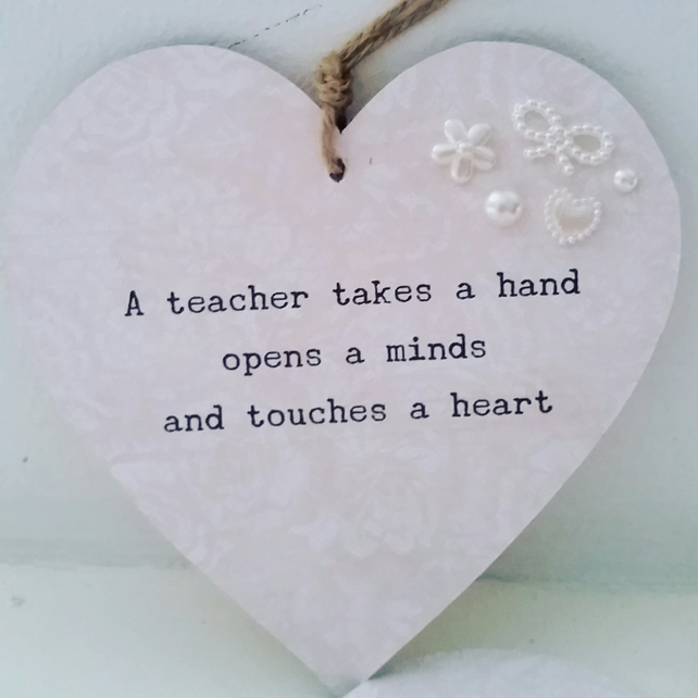 Wooden  Teachers Gift Heart 'A teacher takes a hand ...'
