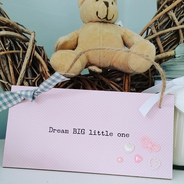 Dream Big Little One - Rectangular plaque