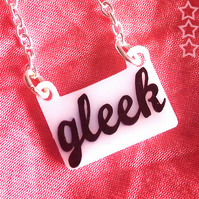 'Gleek' Word Pendant !