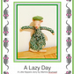 A Lazy Day - a Little Nippers story